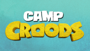Celebrate The Home Release Of Croods New Age With A Free Trip To Camp Croods